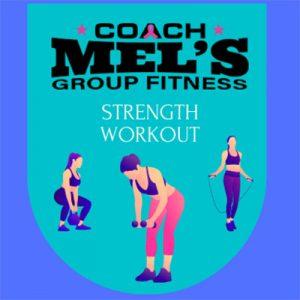 Coach Mel's Strength Workout logo